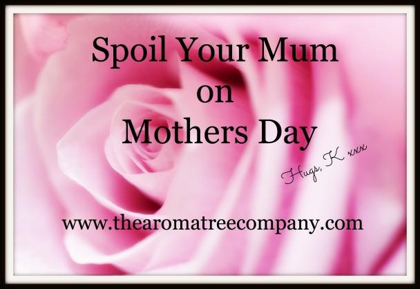 Spoil Your Mum!